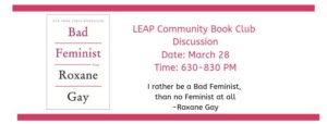 LEAP Community Connection Book Discussion: Bad Feminist @ Dragonfly Thrift Boutique