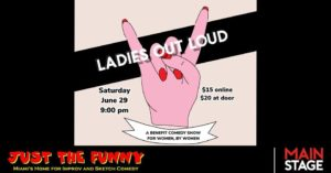 LOL: Ladies Out Loud @ Just the Funny Improv Comedy